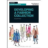 Developing a Fashion Collection (Basics Fashion Design)