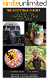 The Bootstrap Farmer Guide to Farming the Future