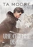 Une chienne de vie (French Edition)