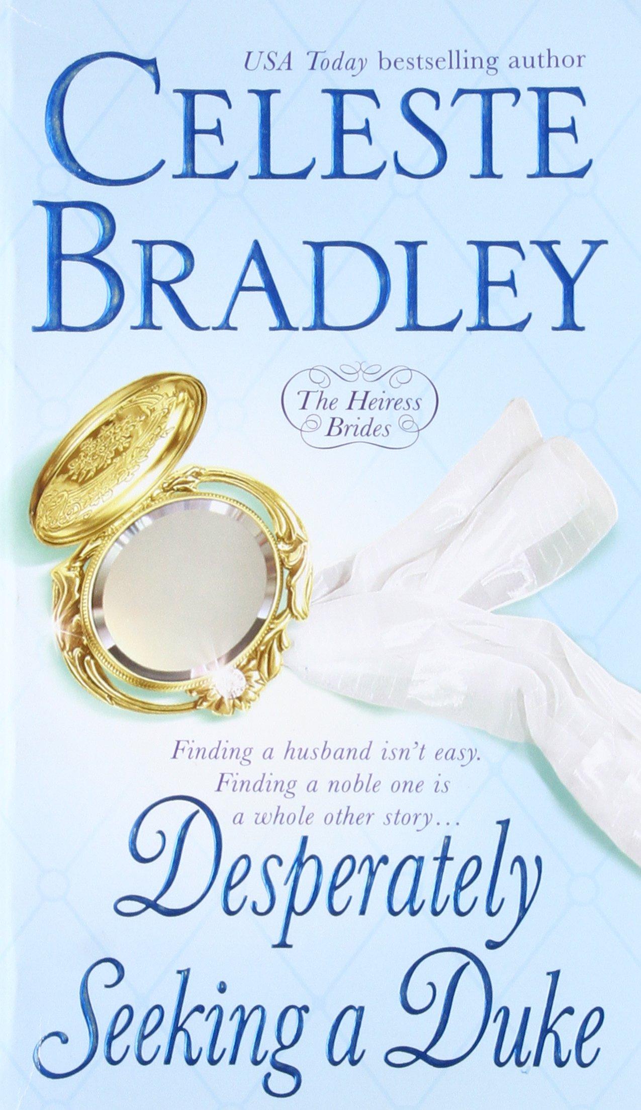 Download Desperately Seeking A Duke (The Heiress Brides) ebook