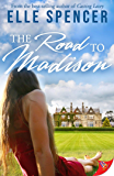 The Road to Madison