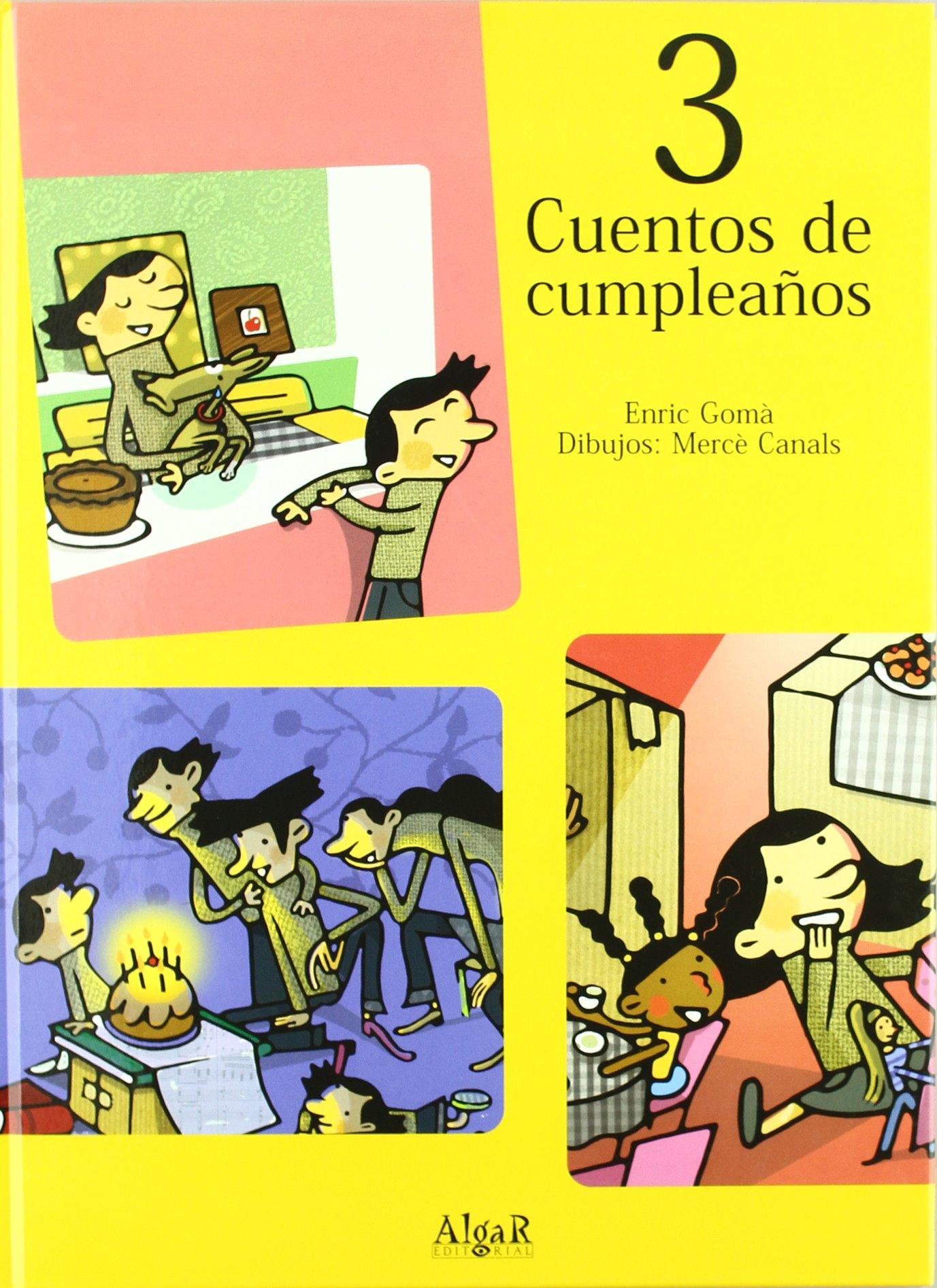 3 Cuentos de cumpleaños: ENRIC GOMÀ RIBAS: 9788496514775 ...