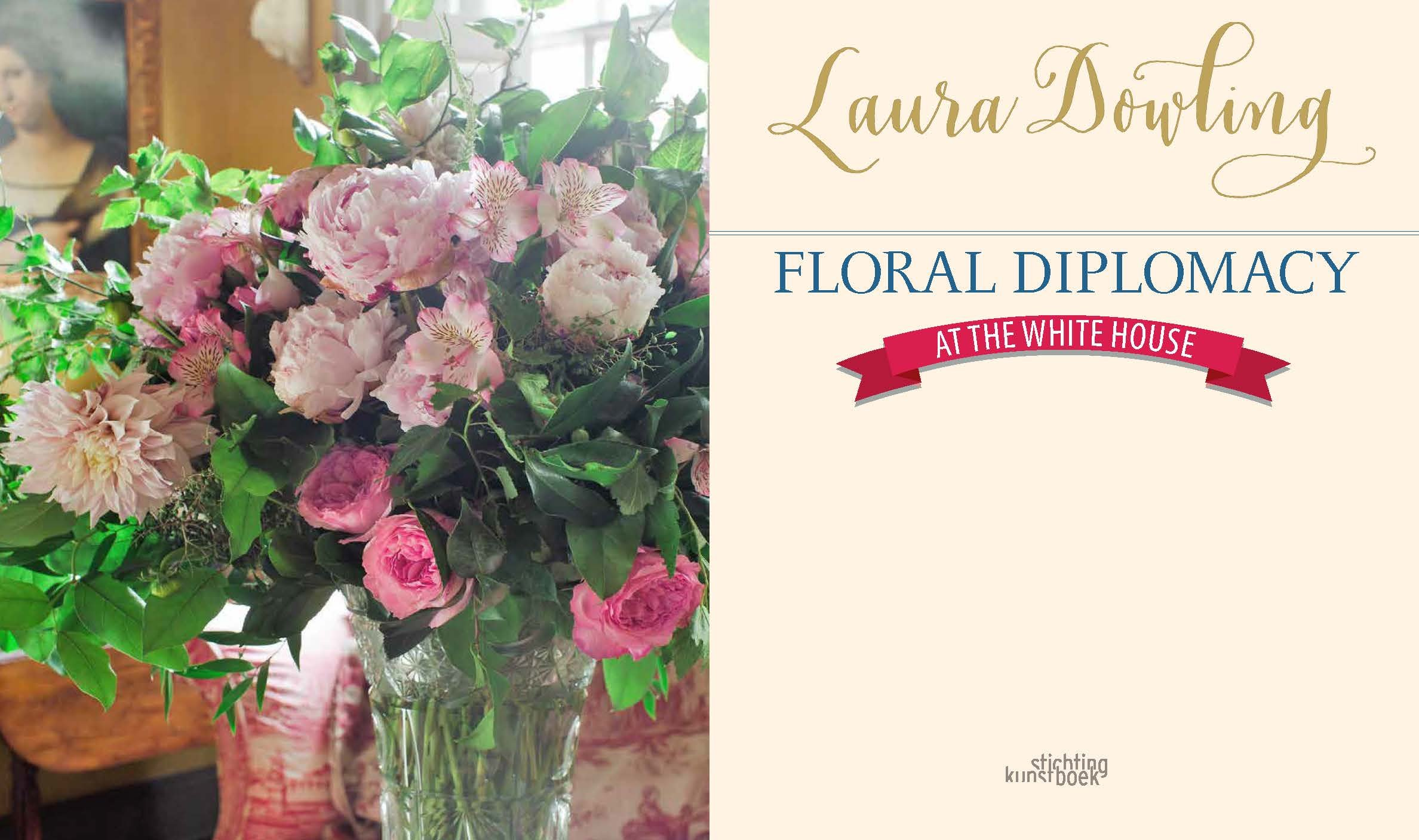 Amazon Floral Diplomacy At The White House 9789058565587