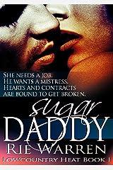 Sugar Daddy (Lowcountry Heat Book 1) Kindle Edition