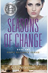 Seasons of Change: Grace Restored Series, Book 1 Kindle Edition