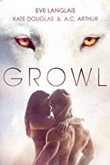 Growl: Werewolf/Shifter Romance Kindle Edition
