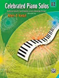 Celebrated Piano Solos, Bk 2: Ten Diverse Solos for Late Elementary to Early Intermediate Pianists