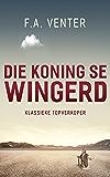 Die koning se wingerd (Afrikaans Edition)