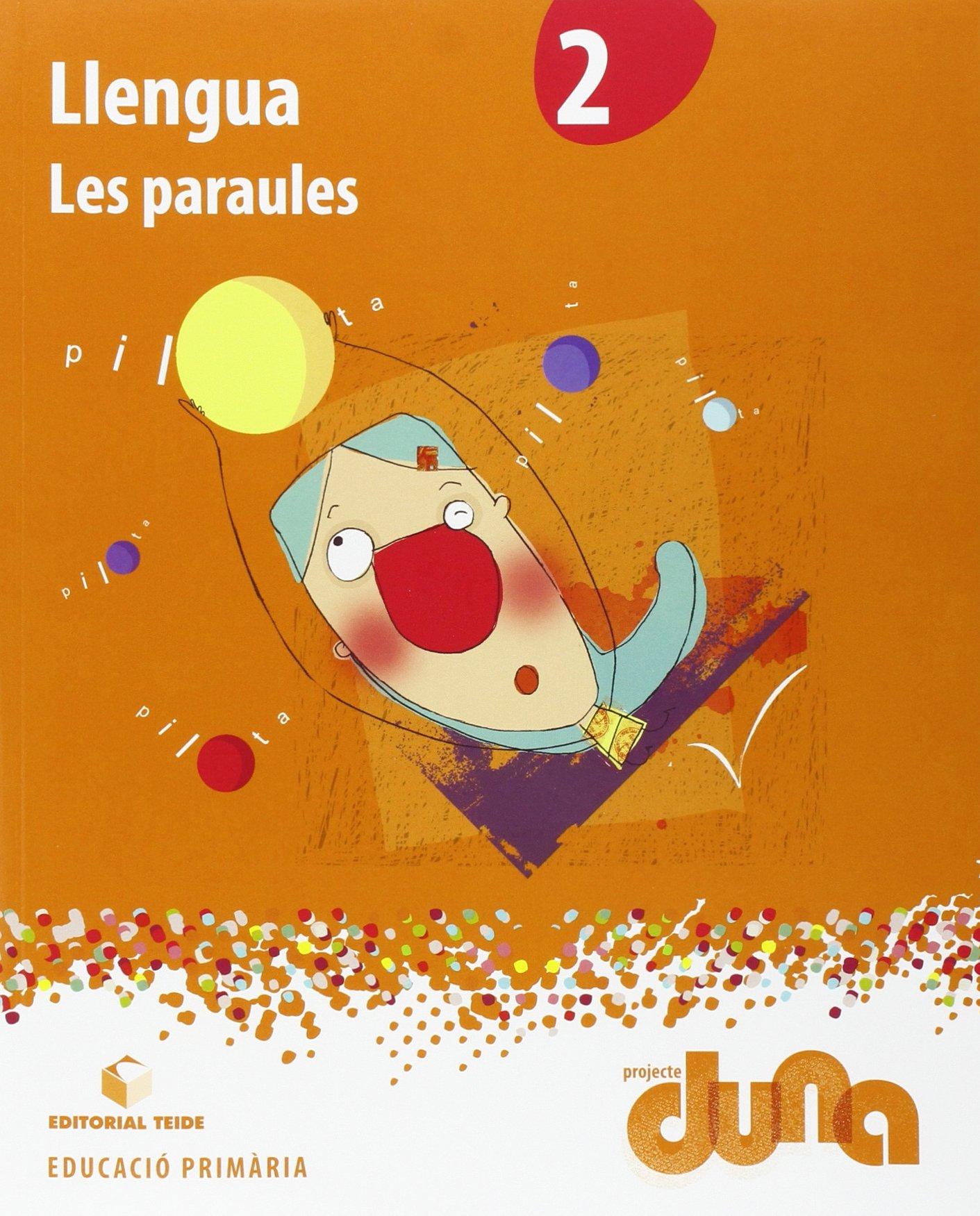 Llengua 2. Les paraules - Projecte Duna - 9788430720811: Amazon.es: Editorial Teide, S.A.: Libros