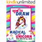 How to Draw Magical Unicorn For Kids of All Ages: A Step-by-Step Drawing and Activity Book for Kids to Learn How to Draw Unicorns