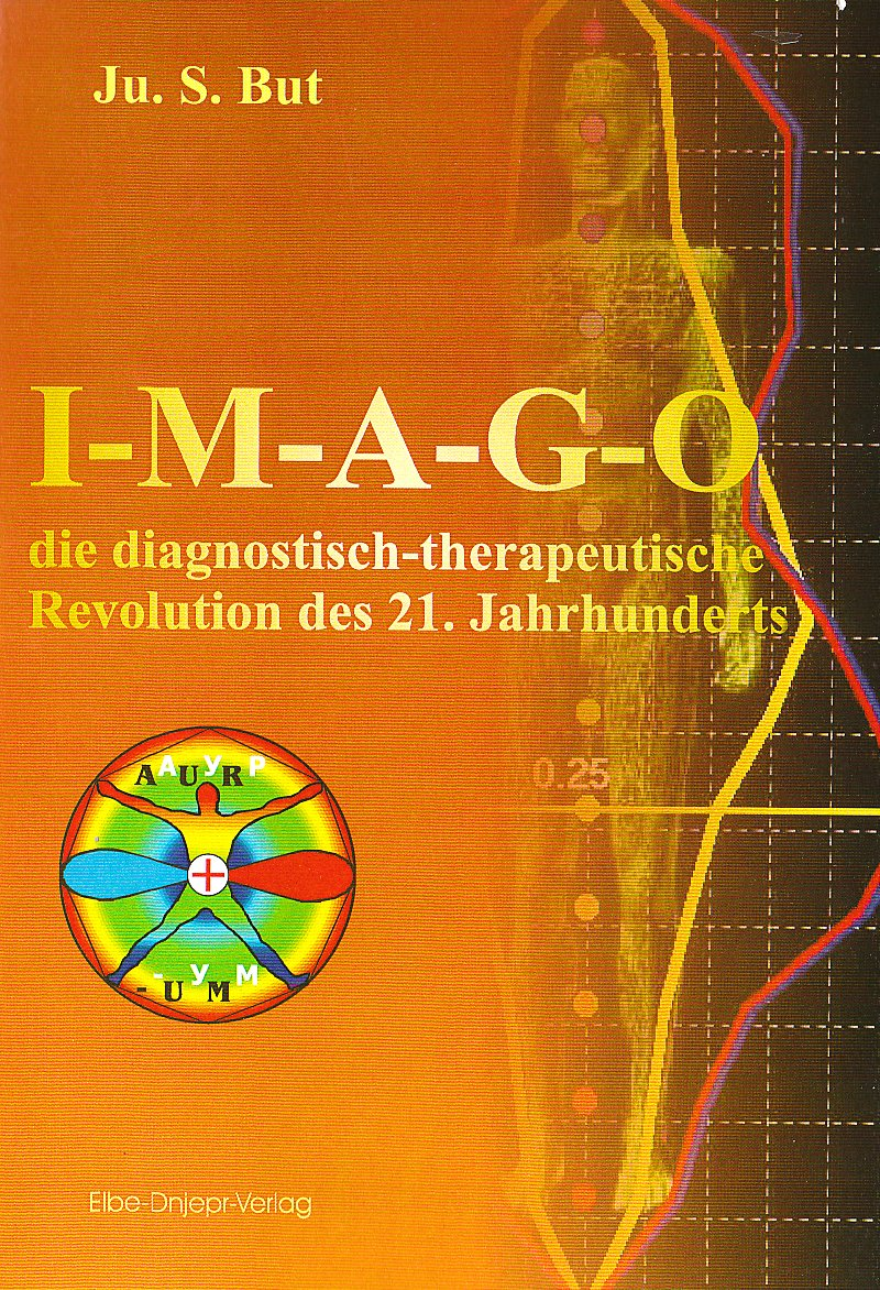 I-M-A-G-O - die diagnostisch-therapeutische Revolution des 21. Jahrhunderts