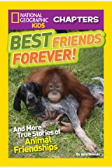 National Geographic Kids Chapters: Best Friends Forever: And More True Stories of Animal Friendships (Chapter Book) Kindle Edition