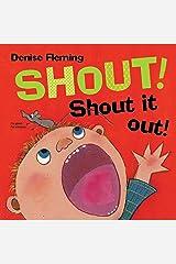 Shout! Shout It Out! Kindle Edition