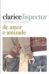 Crônicas para jovens: de amor e amizade eBook Kindle