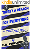 There's a Reason for Everything: A Bobby Owen Mystery