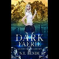 Dark Faerie (Alfheim Academy Book 2) (English Edition)