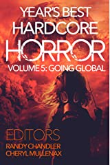 Year's Best Hardcore Horror Volume 5 Kindle Edition