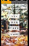 The Oak Tree: a novel