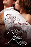 For Desire Alone (Mistress Matchmaker Book 2)