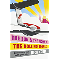 The Sun & the Moon & the Rolling Stones (English Edition)