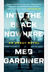 Into the Black Nowhere: A Novel (An UNSUB Novel Book 2) Kindle Edition