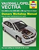 Vauxhall Opel Vectra Petrol & Diesel Service and Repair Manual: Oct 2005 to Oct 2008 (Service & repair manuals)