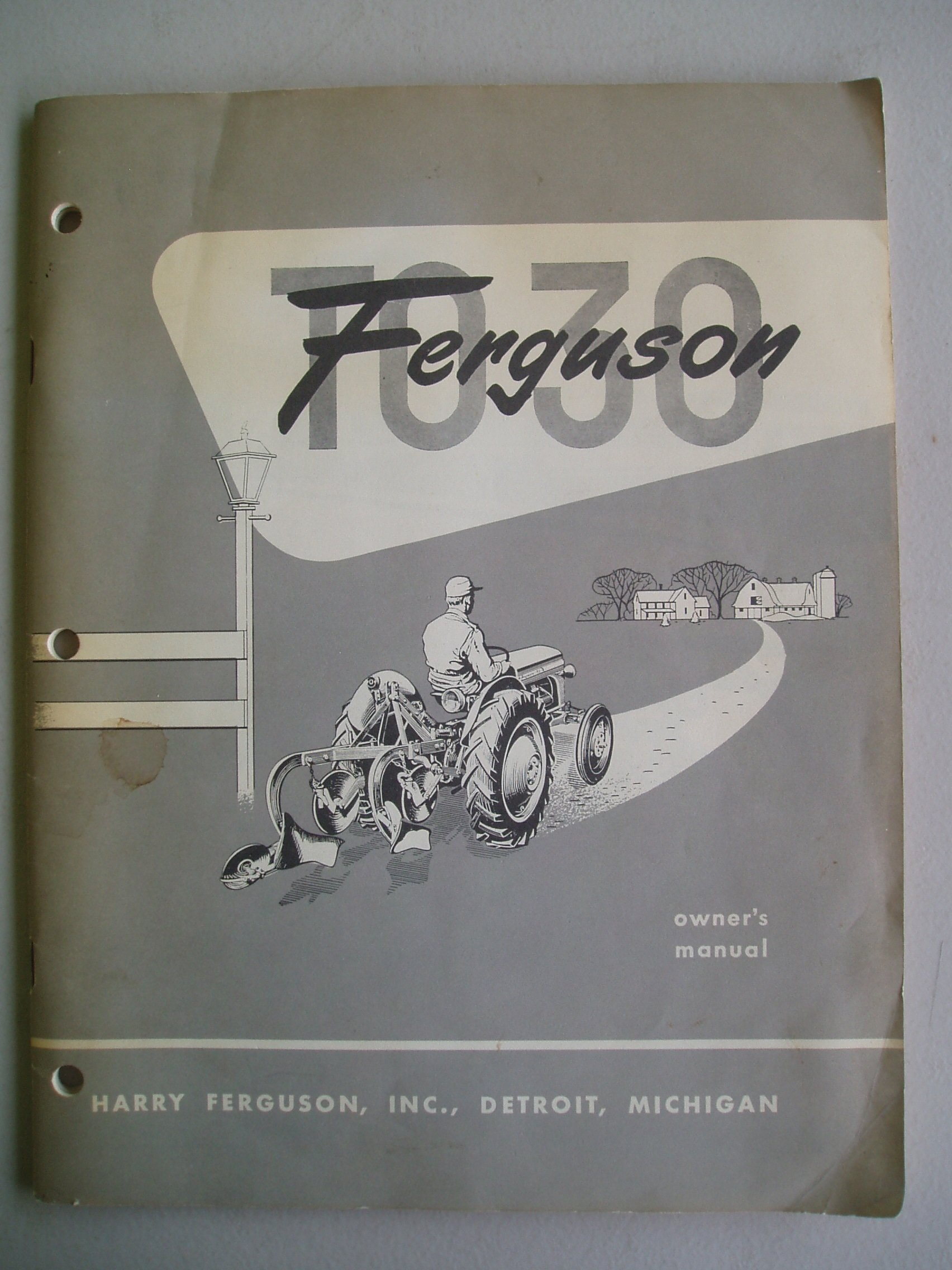 "Ferguson T030 Owner's Manual (Ferguson ""30"" Tractor... with Ferguson  Hydraulic System): ferguson ford, FORD MOTORS: Amazon.com: Books"