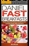 Daniel Fast Breakfasts (Daniel Fast Fitness)