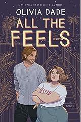 All the Feels: A Novel Kindle Edition