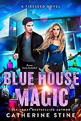 Blue House Magic: Fireseed sequel novella Kindle Edition