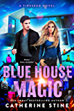 Blue House Magic: Fireseed sequel novella