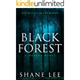 Black Forest: A Horror Novel