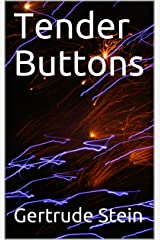 Tender Buttons Kindle Edition