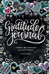 Gratitude Journal: A 90 Day Daily Gratitude Journal for Women Paperback