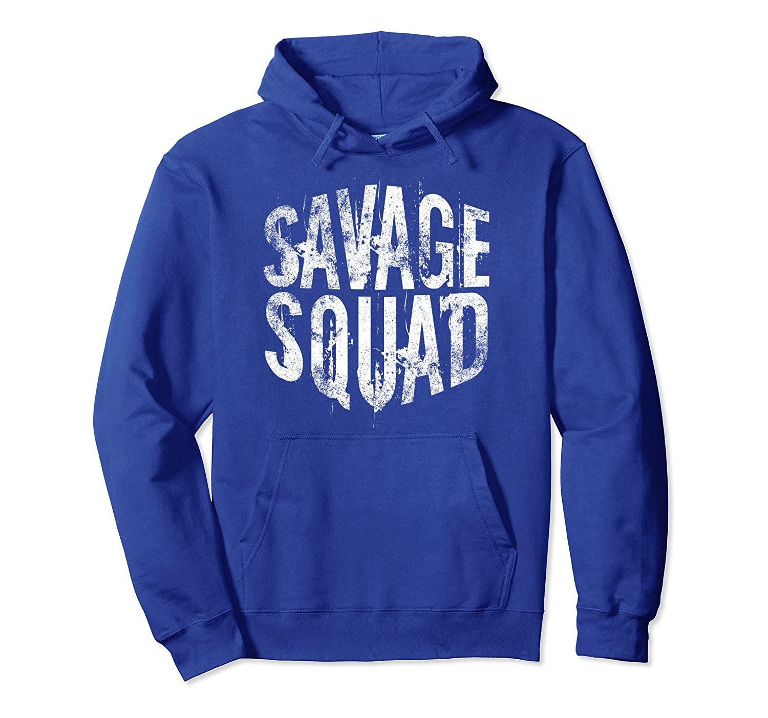 Savage Squad Hoodie Sweatshirt - Teen | Girls | Boys | Adult-fa
