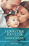 Reunited By Their Baby (The Larches Practice Book 3)