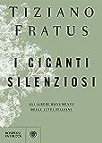 I giganti silenziosi: Gli alberi monumento delle città italiane