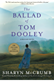 The Ballad of Tom Dooley: A Ballad Novel (Ballad Novels Book 9)