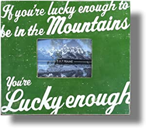 EricauBird Wall Art If You're Lucky Enough to Be in The Mountains You're Lucky EnoughPhoto Frame Mountain House Ski Sign Mountain Cabin Decor Wood Plaque, Custom Gift