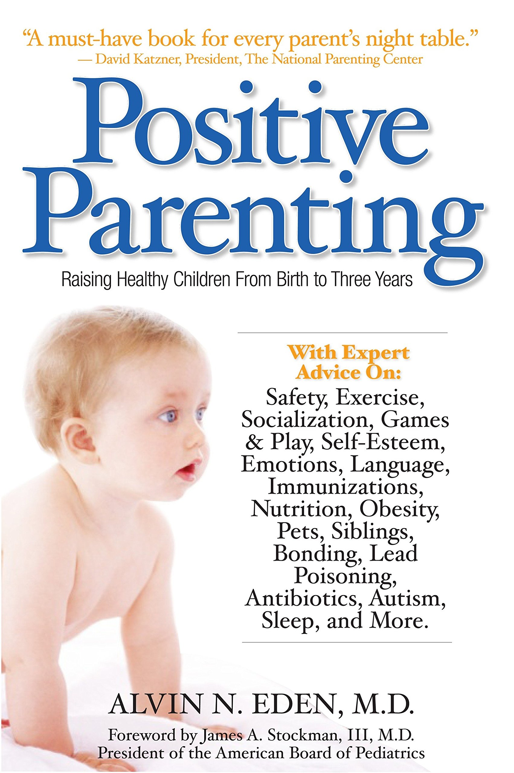 Positive Parenting: Raising Healthy Children From Birth to Three Years pdf