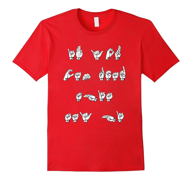 e72cfcc91d ASL – American Sign Language T shirt – Deaf Culture gift-TD – theteejob