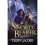 Sword Bearer: Return of the Dragons Book 1