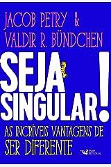 Seja Singular!: As Incríveis Vantagens de Ser Diferente Capa comum