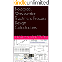 Biological Wastewater Treatment Process Design Calculations