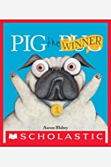 Pig the Winner (Pig the Pug) Kindle Edition