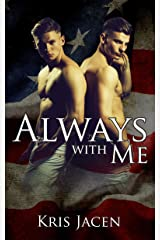 Always with Me (With Me Book 6) Kindle Edition