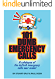101 Dumb Emergency Calls