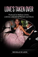Love's Taken Over Kindle Edition