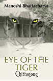 Chittagong: Eye of the Tiger