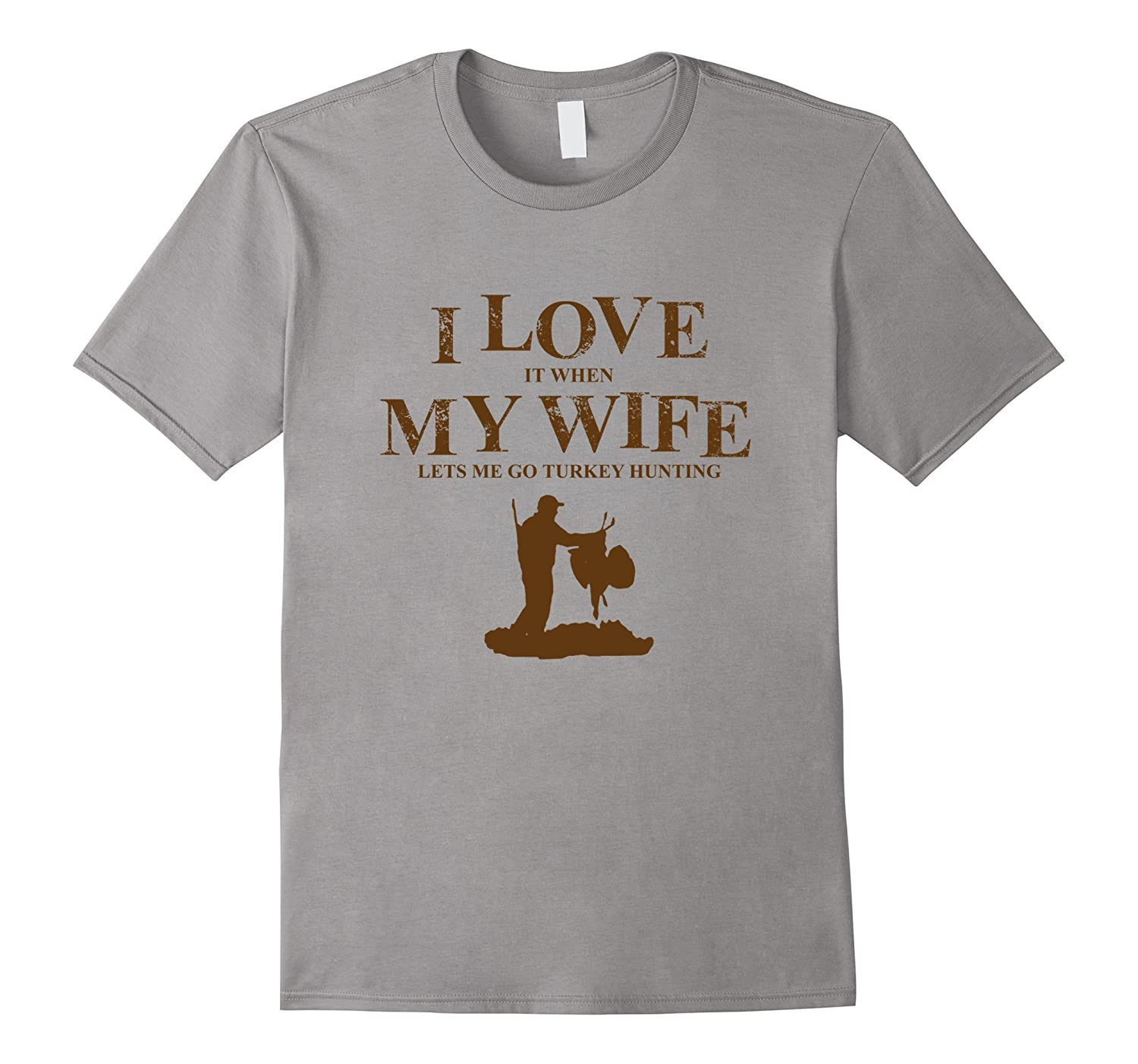 I Love It When My Wife Lets Me Go Turkey Hunting T Shirt-Vaci